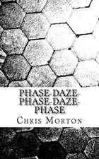 Phase-Daze-Phase-Daze-Phase