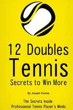 12 Doubles Tennis Secrets to Win More