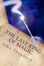 The Last King of Magic