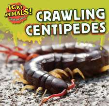 Crawling Centipedes