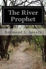 The River Prophet