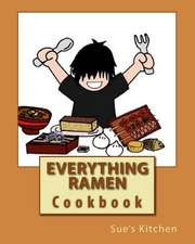 Everything Ramen Cookbook