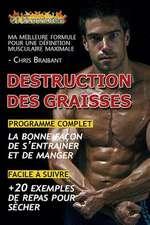 Destruction Des Graisses