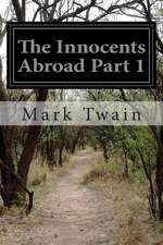 The Innocents Abroad Part 1