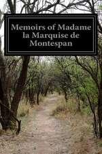 Memoirs of Madame La Marquise de Montespan