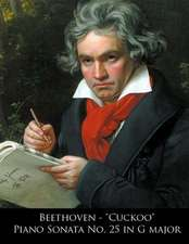 Beethoven - Cuckoo Piano Sonata No. 25 in G Major