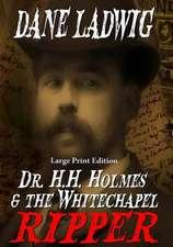 Dr. H.H. Holmes & the Whitechapel Ripper