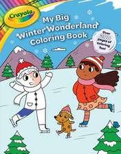 Crayola My Big Holiday Coloring Book
