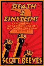 Death to Einstein! 2