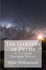 The Gardens of Pryme