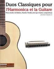 Duos Classiques Pour L'Harmonica Et La Guitare