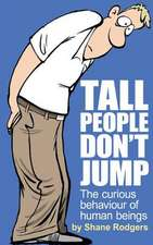 Tall People Don't Jump