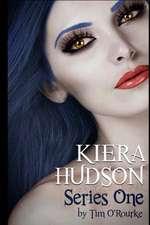 Kiera Hudson Series One