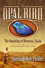 The Opal Bird