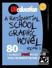 Uneducation, Vol 1