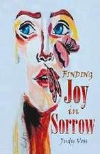 Finding Joy in Sorrow