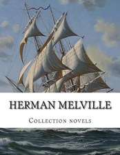 Herman Melville, Collection Novels