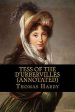 Tess of the D'Urbervilles (Annotated)