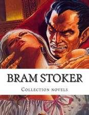 Bram Stoker, Collection Novels