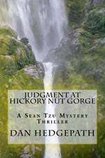 Judgment at Hickory Nut Gorge