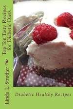 Top Ten Tasty Recipes for Diabetic Diets
