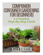Companion Container Gardening for Beginners
