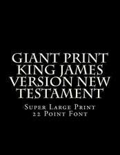 Giant Print King James Version New Testament