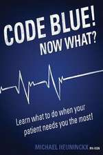 Code Blue! Now What?