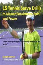 15 Tennis Serve Drills to Master Consistency, Spin, and Power