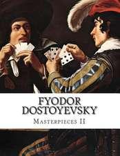 Fyodor Dostoyevsky, Masterpieces II
