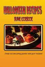 Blank Cookbook Halloween Recipes (Blank Recipe Book)