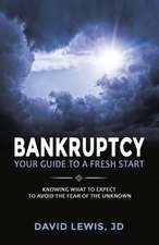 Bankruptcy Your Guide to a Fresh Start