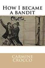 How I Became a Bandit