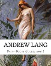 Andrew Lang, Fairy Books Collection I