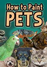 How to Paint Pets (or Any Animal)