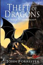 Theft of Dragons