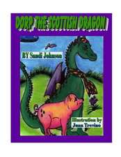 Book 1 - Dorp the Scottish Dragon