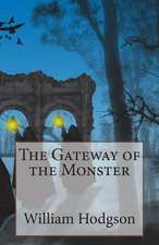 The Gateway of the Monster