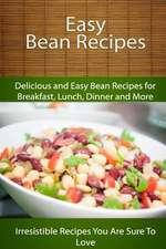 Easy Bean Recipes