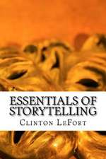 Essentials of Storytelling