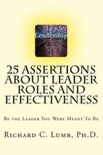 25 Assertions about Leader Role & Effectiveness