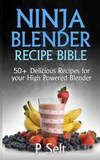 Ninja Blender Recipe Bible