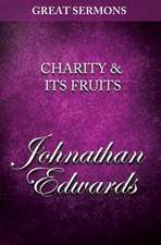 Great Sermons - Charity & Its Fruits