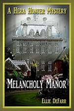 Melancholy Manor