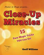 Close-Up Miracles