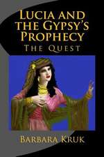 Lucia and the Gypsy's Prophecy