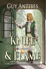 Knife & Flame