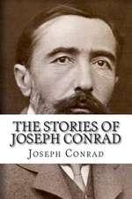 The Stories of Joseph Conrad
