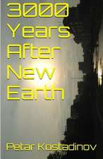 3000 Years After New Earth