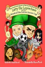 Larry the Leprechaun and the Wood of the Fairies Soccer Cup